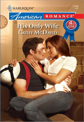 His Only Wife ebook by Cathy McDavid