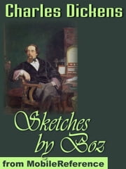 Sketches By Boz (Mobi Classics) ebook by Charles Dickens