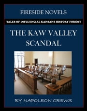 The Kaw Valley Scandal ebook by Napoleon Crews