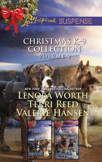 Christmas K-9 Collection Volume 2 - An Anthology eBook by Valerie Hansen,Lenora Worth,Terri Reed