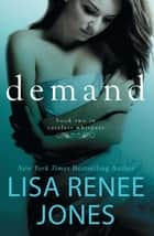 Demand ebook by Lisa Renee Jones