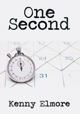 One Second ebook by Kenny Elmore
