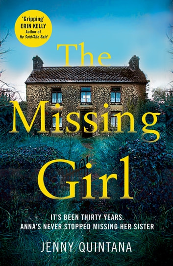 The Missing Girl - The Addictive, Must-Read Mystery of the Year ebook by Jenny Quintana