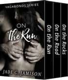 The Vagabonds Trilogy - The Complete Series ebook by Jade C. Jamison