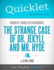 Quicklet on Robert Louis Stevenson's The Strange Case of Dr. Jekyll and Mr. Hyde (CliffNotes-like Summary)