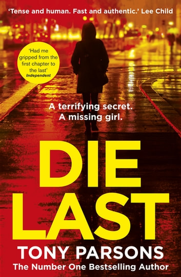 Die Last - (DC Max Wolfe) ebook by Tony Parsons