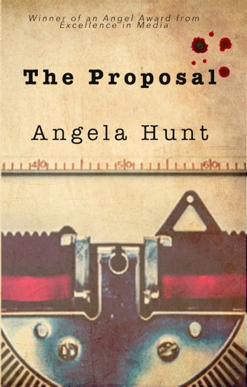 The Proposal ebook by Angela Hunt