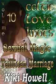 Celtic Love Knots Vol 10 ebook by Kiki Howell