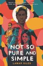 Not So Pure and Simple eBook by Lamar Giles