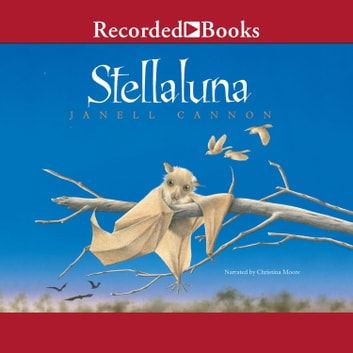 Stellaluna audiobook by Janell Cannon