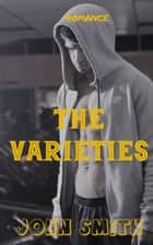 The varieties ebook by JOHN SMITH