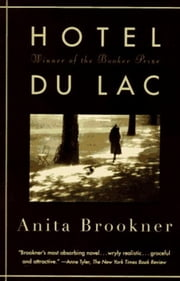 Hotel Du Lac ebook by Anita Brookner