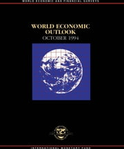 World Economic Outlook, October 1994 ebook by International Monetary Fund. Research Dept.