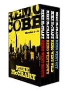 Remo Cobb Books 1-4 - Remo Cobb Box Set eBook by Mike McCrary