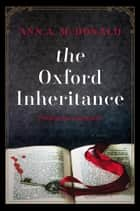 The Oxford Inheritance ebook by Ann A. McDonald