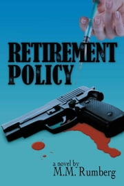 Retirement Policy ebook by M.M. Rumberg