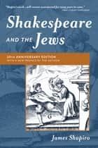 Shakespeare and the Jews ebook by James Shapiro