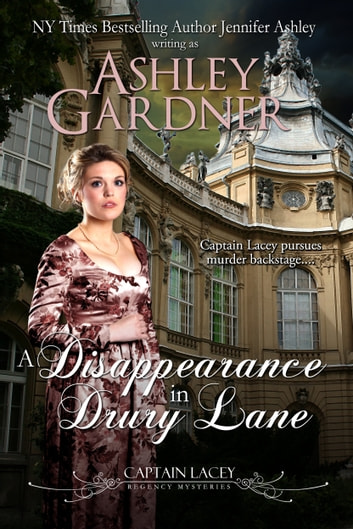 A Disappearance in Drury Lane ebook by Ashley Gardner,Jennifer Ashley