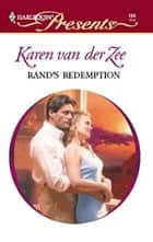 Rand's Redemption ebook by Karen Van Der Zee