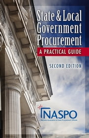 State and Local Government Procurement - A Practical Guide ebook by NASPO