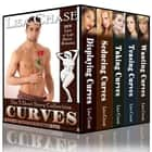 CURVES: The 5 Short Story Collection - Love at Last Erotic Romance ebook by Lisa Chase