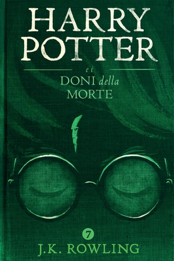 Harry Potter e i Doni della Morte ebook by J.K. Rowling
