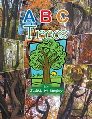 A B C Trees ebook by Judith M. Singley