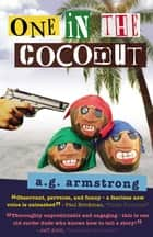 One In The Coconut ebook by A.G. Armstrong