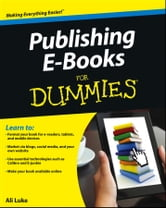 Publishing E-Books For Dummies ebook by Ali Luke