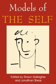 Models of the Self ebook by Shaun Gallagher