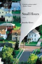 Small Hours 電子書 by Jennifer Kitses