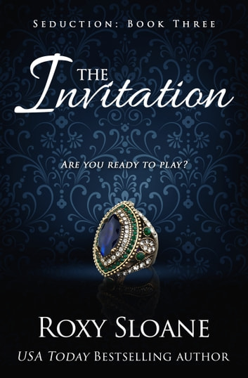 The Invitation eBook by Roxy Sloane