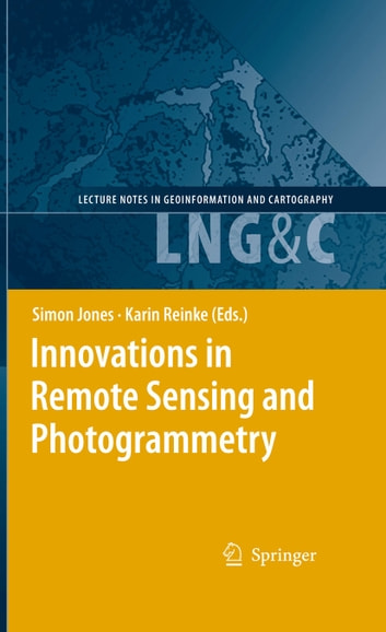 Innovations in Remote Sensing and Photogrammetry ebook by