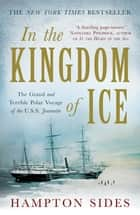 In the Kingdom of Ice ebook by Hampton Sides