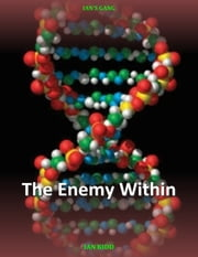 Ian's Gang: The Enemy Within ebook by Ian Kidd