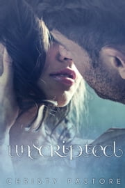 Unscripted ebook by Christy Pastore