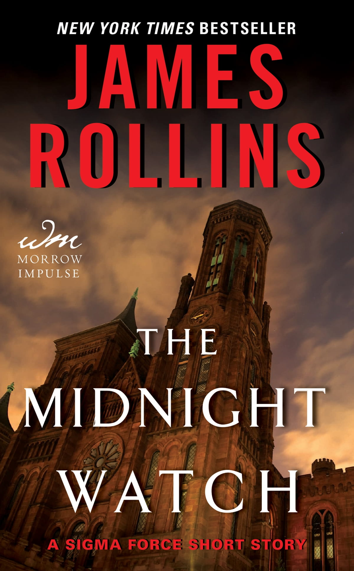 The Midnight Watch  A Sigma Force Short Story Ebook By James Rollins