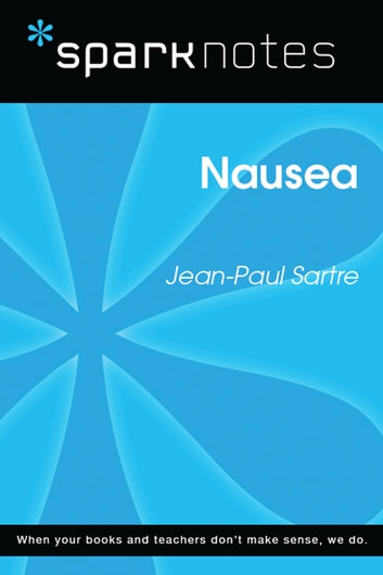 Nausea (SparkNotes Literature Guide) ebook by SparkNotes