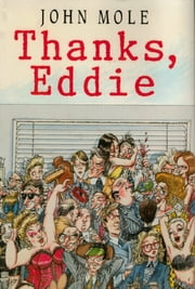 Thanks, Eddie ebook by John Mole