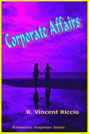 Corporate Affairs ebook by R. Vincent Riccio