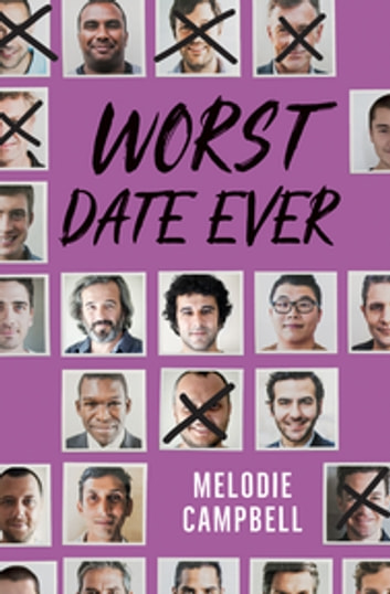 Worst Date Ever ebook by Melodie Campbell