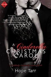 A Cinderella Christmas Carol ebook by Hope Tarr