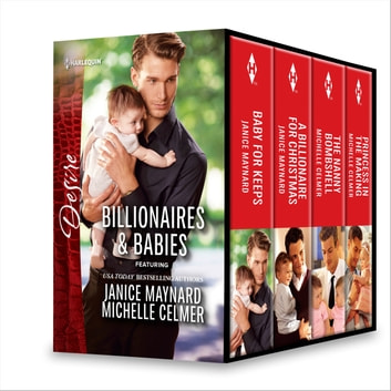 Billionaires & Babies Collection - An Anthology ebook by Janice Maynard,Michelle Celmer
