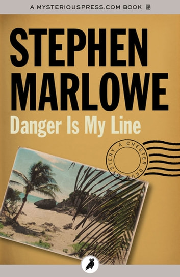 Danger Is My Line ebook by Stephen Marlowe