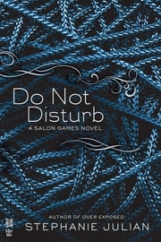 Do Not Disturb ebook by Stephanie Julian