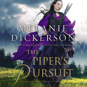 The Piper's Pursuit audiobook by Melanie Dickerson