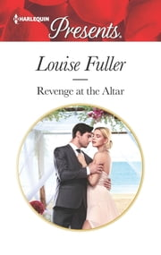 Revenge at the Altar ebook by Louise Fuller
