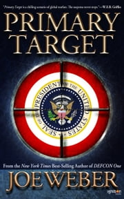 Primary Target ebook by Joe Weber