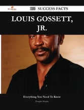 Louis Gossett, Jr. 133 Success Facts - Everything you need to know about Louis Gossett, Jr. ebook by Douglas Murphy