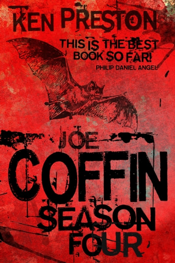 Joe Coffin Season Four ebook by Ken Preston